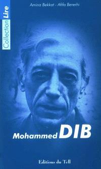 Lire, relire Mohammed Dib
