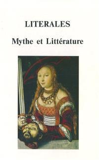 Literales, mythe et littérature : actes du séminaire de la formation doctorale de Lettres, humanités, civilisations de l'Université de Besançon