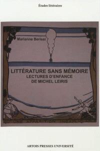 Littérature sans mémoire : lectures d'enfance de Michel Leiris