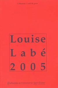 Louise Labé 2005