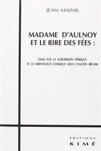 Madame d'Aulnoy et les rêves de fées