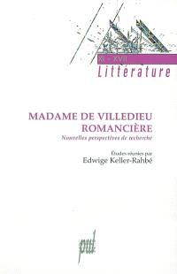Madame de Villedieu romancière : nouvelles perspectives de recherche