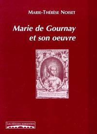 Marie de Gournay et son oeuvre