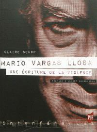 Mario Vargas Llosa : une écriture de la violence