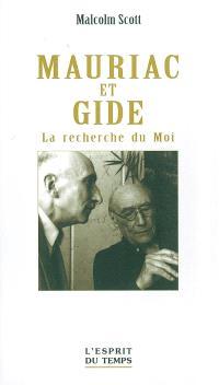 Mauriac et Gide : la recherche du Moi