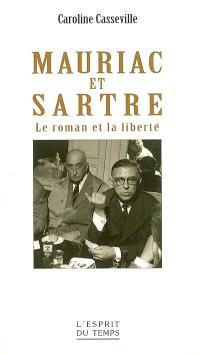 Mauriac et Sartre : le roman et la liberté