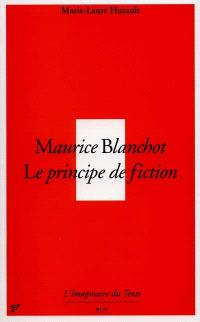 Maurice Blanchot : le principe de fiction