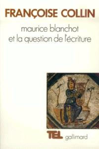 Maurice Blanchot et la question de l'écriture