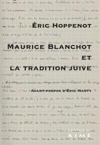 Maurice Blanchot et la tradition juive