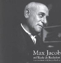 Max Jacob et l'Ecole de Rochefort