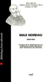 Max Nordau, critique de la dégénérescence