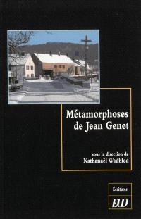 Métamorphoses de Jean Genet