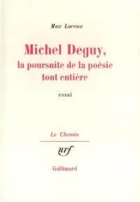 Michel Deguy : la poursuite de la poésie tout entière