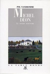 Michel Déon : le nomade sédentaire