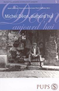 Michel Déon, aujourd'hui