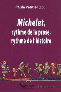 Michelet : rythme de la prose, rythme de l'histoire