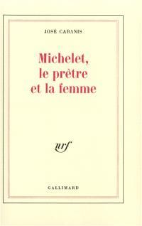 Michelet, le prêtre et la femme