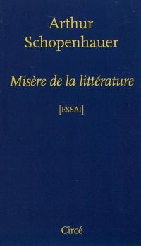 Misère de la littérature : essai