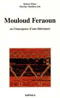 Mouloud Feraoun ou L'émergence d'une littérature