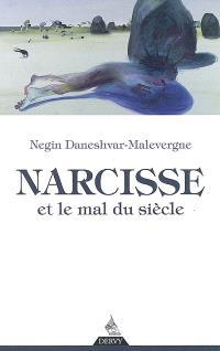 Narcisse et le mal du siècle
