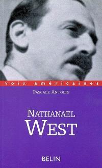 Nathanael West : poétique de l'ecchymose