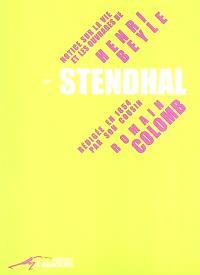 Notice sur la vie et les ouvrages de Henri Beyle dit Stendhal : rédigée en 1854