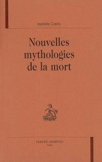 Nouvelles mythologies de la mort