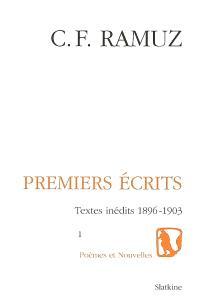 Oeuvres complètes. Volume 4, Premiers écrits : textes inédits, 1896-1903