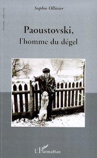 Paoustovski, l'homme du dégel