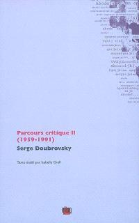 Parcours critique. Volume 2, 1959-1991