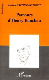 Parcours d'Henry Bauchau