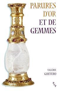 Parures d'or et de gemmes : l'orfèvrerie dans les romans antiques du XIIe siècle