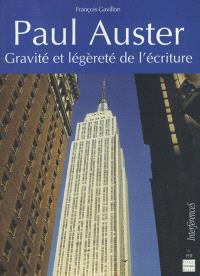 Paul Auster : gravité et légèreté de l'écriture