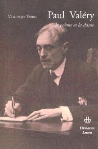 Paul Valéry, le poème et la danse