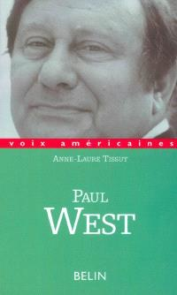 Paul West : la prose à sensations