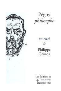 Péguy philosophe