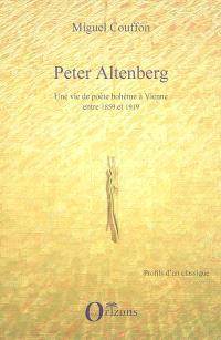 Peter Altenberg : une vie de poète bohème à Vienne entre 1859 et 1919