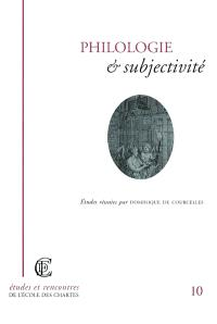 Philologie et subjectivité : actes de la journée d'étude