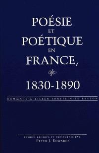 Poésie et poétique en France, 1830-1890 : hommage à Eileen Souffrin-Le Breton