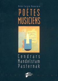 Poètes musiciens : Cendrars, Mandelstam, Pasternak