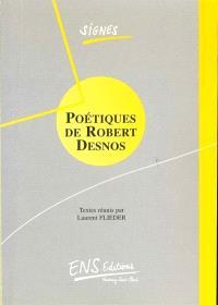 Poétiques de Robert Desnos : en hommage à Marie-Claire Dumas : actes de la journée d'études du 25 novembre 1995
