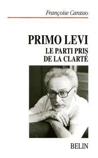 Primo Levi : le parti pris de la clarté