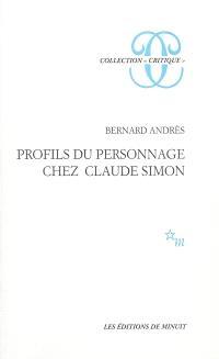 Profils du personnage chez Claude Simon