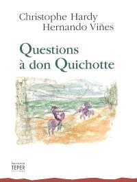 Questions à don Quichotte = Preguntas a don Quijote