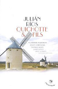 Quichotte & fils : une généalogie littéraire