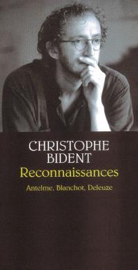Reconnaissances : Antelme, Blanchot, Deleuze
