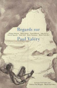 Regards sur Paul Valéry