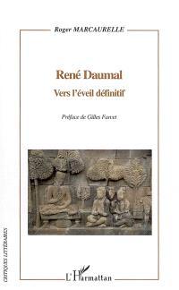 René Daumal : vers l'éveil définitif
