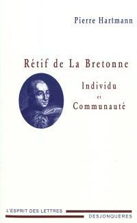 Rétif de La Bretonne : individu et communauté