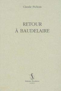 Retour à Baudelaire